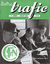 NOTRE TRAFIC n°18 juillet 1946