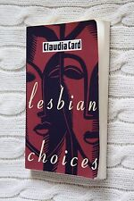Lesbian Choices by Claudia Card (Paperback, 1995)