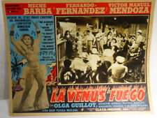 LA VENUS DE FUEGO   LOBBY CARD PHOTO  !!!