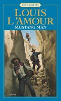 Mustang Man (Sacketts, No. 13) by Louis LAmour