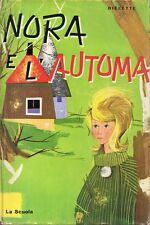 E5 Nora e l'automa Dielette La scuola ed. 1962