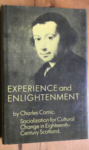 Experience & Enlightenment, 18th Century Scotland.  Camic, 1983