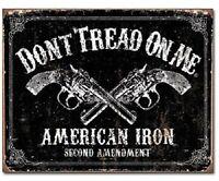 Don't Tread on Me American Iron Second Amendment Revolver Gun Tin Metal Sign New