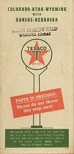 "1950 TEXACO ""Paper Is Precious"" Road Map COLORADO UTAH WYOMING IDAHO MONTANA"