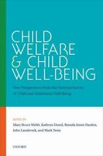 Child Welfare and Child Well-Being: New Perspectives From the National Survey of