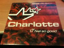 "12"" MIX CHARLOTTE FEEL SO GOOD INCL. MAJOR BOYS RMX"
