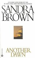 Another Dawn, Paperback by Brown, Sandra, Like New Used, Free shipping in the US