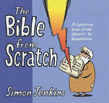 The Bible from Scratch: A Lightning Tour from Genesis to Revelation-ExLibrary