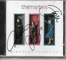 THE MARTINS GLORIFY EDIFY TESTIFIED SIGNED BY ALL THREE MEMBERS CD