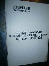 BERNARD MOTEURS : Notice provisoire entretien utilisation moteurs BMB 06