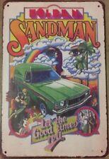 SANDMAN Tin Metal Sign Rustic Vintage Look .. MAN CAVE . brand new. AU SELLER