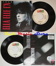 LP 45 7'' FRANCE GALL Ella elle l' a Dancing brave 1987 germany WEA cd mc dvd*