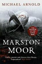 Marston Moor: Book 6 of the Civil War Chronicles by Michael Arnold...