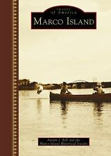Marco Island [Images of America] [FL] [Arcadia Publishing]