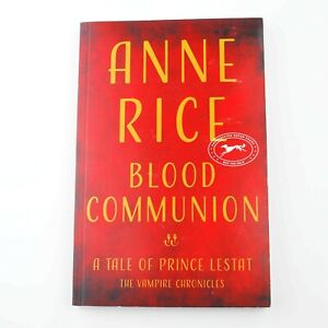 ANNE RICE : Blood Communion (Vampire Chronicles, 2018, Uncorrected Bound Proof)