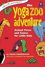The Yoga Zoo Adventure: Animal Poses and Games for Little Kids: By Purperhart...