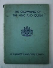 COLLECTORS - THE CROWNING OF THE KING AND QUEEN BY STEPHEN KING-HALL (HARDBACK)