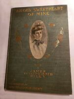 An Old Sweetheart of Mine by James Whitcomb Riley copyright 1888-1899-1902