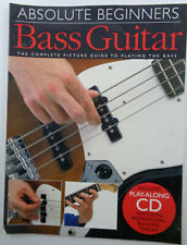 Absolute Beginners Bass Guitar: the complete picture guide to playing, with Cd