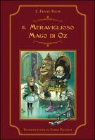 Il meraviglioso mago di Oz - L. Frank Baum - Walt Disney,2013 - A