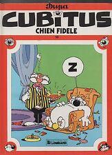 CUBITUS n°13. Chien Fidèle. DUPA. Lombard EO 1986. TTB