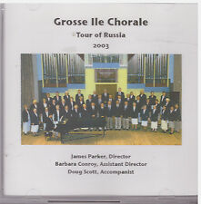 TOUR OF RUSSIA 2003 Grosse Ile Choralw (2003, CD, Hourglass)