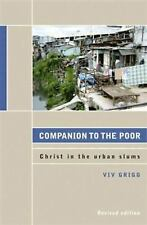 Companion to the Poor: Christ in the Urban Slums, Grigg, Viv