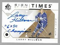 2018-19 SP Authentic Sign of the Times Larry Hillman Inscribed Auto NM/MT