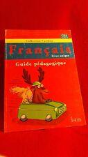 Collection Caribou CE 2 Français Livre Unique Guide Pédagogique (Istra 2011)