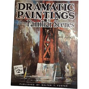 Dramatic Paintings From Familiar Scenes by Jack Laycox Walter Foster Paperback