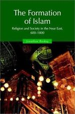 The Formation of Islam: Religion and Society in the Near East, 600-1800 Themes