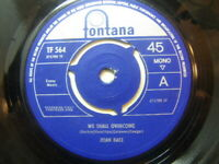 "Joan Baez – We Shall Overcome 1963 7"" Fontana TF 564"