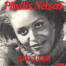 DISCO 45 giri PHYLLIS NELSON move closer // somewhere in the city