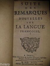 BOUHOURS (Dominique). Suite des Remarques Jansenisme Jesuite Grammaire 1693