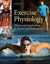 Exercise Physiology: Theory and Application to Fitness and Performance, Powers,
