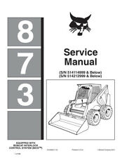 New Bobcat 873 Skid Steer Loader Printed Service Manual New Updated 2010 Edition