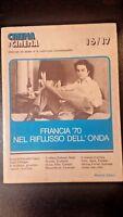 Cinema e Cinema #16/17. Francia '70 nel riflusso dell'onda - Marsilio, 1978 - S