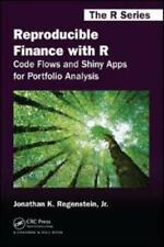 Reproducible Finance With R by Jonathan K. Regenstein, Jr. (author)