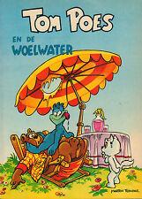 TOM POES EN DE WOELWATER - Marten Toonder