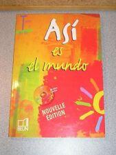 ASI ES EL MUNDO Espagnol Terminale +CD Spanish 2006 NEW