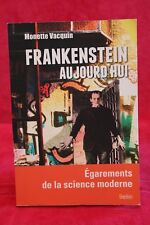 Frankenstein aujourd'hui - Monette Vacquin - Livre grand format - Occasion