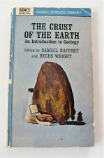 The Crust of the Earth, An Introduction to Geology Edited by Samuel Rapport