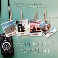 The Perfect Moment by Andy Andrews (2015, Hardcover)