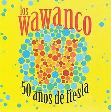 LOS WAWANCO - 50 A¤OS DE FIESTA * (NEW CD)