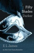 Fifty Shades of Grey Ser.: Fifty Shades Darker : Book Two of the Fifty Shades Trilogy by E. L. James (2012, Trade Paperback)