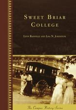 Sweet Briar College: By Rainville, Lynn Johnston, Lisa N.