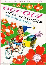 OUI-OUI et le vélo-car // Enid BLYTON // Mini Rose // Bibliothèque Rose