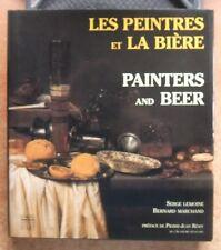 ART - PEINTURE / LES PEINTRES ET LA BIERE - ED. BILINGUE - SERGE LEMOINE