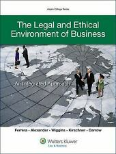 The Legal and Ethical Environment of Business: An Integrated Approach (Aspen Co