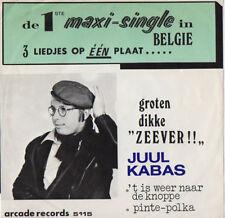 VL - JUUL KABAS - ZEEVER / 't Is Weer Naar De Knoppe / Pinte-Polka - ZELDZAAM